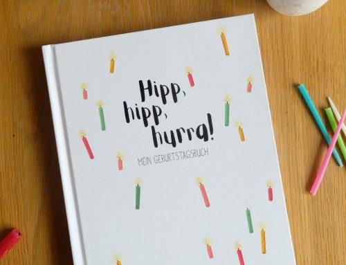 Ein Buch für ein ganzes Leben! Hipp, hipp, hurra: Unser Geburtstagsbuch ist da!